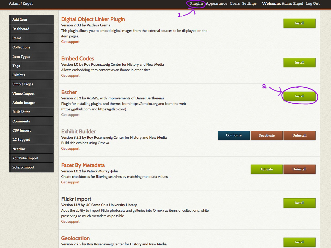 Go to Plugins from your Omeka dashboard's top nav bar, find Escher, then click the Install button to its right.